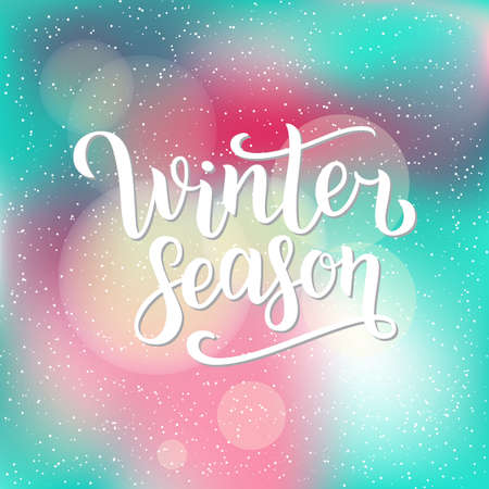 Winter season hand written inscription with isolated on blurred abstract background with snowflakes. Vector illustration. Lettering. Postcard for winter season advertising.
