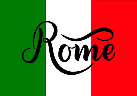 Handwritten inscription Rome and colors of the national flag of Italy on background. Hand drawn lettering. Calligraphic element for your design. Vector illustration