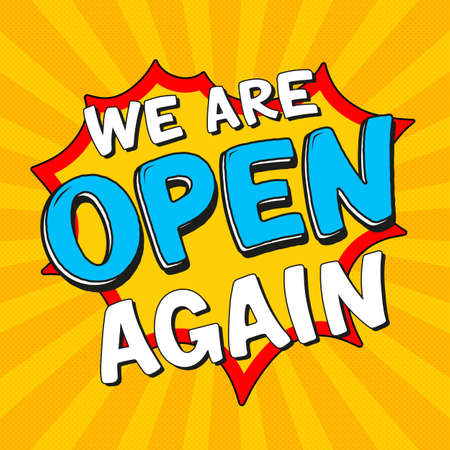 We Are Open Again Lettering. After lockdown reopening badge for small businesses, shops, cafes, restaurants. Hand drawn colored vector illustration. Welcome again poster. Ilustração
