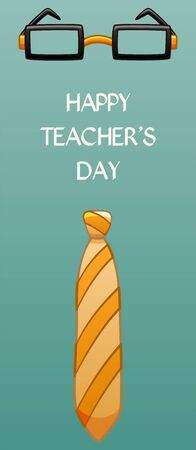 Glasses, tie and inscription Happy Teacher s Day