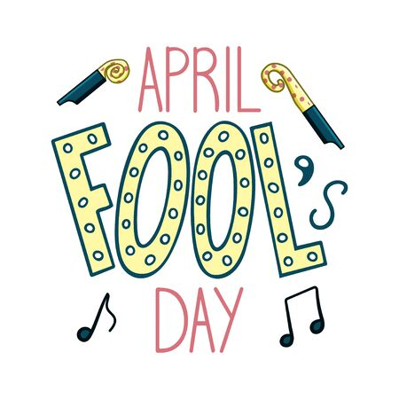 Colored lettering for April Fools Day with party whistles and notes decoration. Isolated illustration. White background, vector.