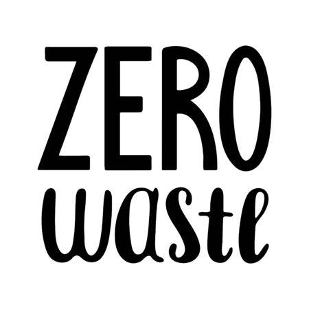 Black handdrawn zero waste lettering isolated illustration. White background, vector. Ilustração