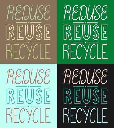 Reduse, reuse, recycle handdrawn letterings set vector illustration. Different colors background. Inscriptions for World Environment Day. Ilustração