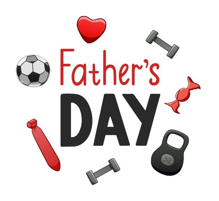 Father's Day lettering with foolball ball, candy, heart, necktie, dumbbell and kettlebells decoration. Inscription for greeting card, banner, poster. White background, vector isolated illustration.