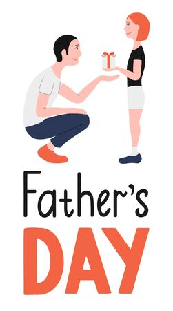 Father and daughter. Receiving a gift. Father's day lettering. Illustration for greeting card, banner, poster. White background, vector. Ilustração