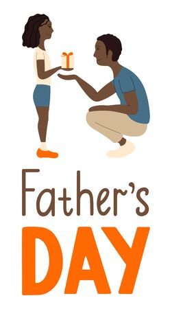 African american father and daughter. Receiving a gift. Father's day lettering. Illustration for greeting card, banner, poster. White background, vector.