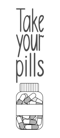 Take your pills lettering with outline style capsule pills bottle decoration. White background, vector.
