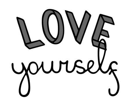 Love yourself lettering. Body positive slogan. Decoration for postcard, poster, banner, shirt. White background, vector.