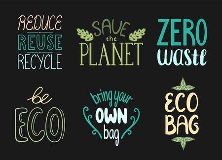Set of motivational eco friendly quotes. Ecology handdrawn letterings. Vector isolated illustration on black background. Ilustração
