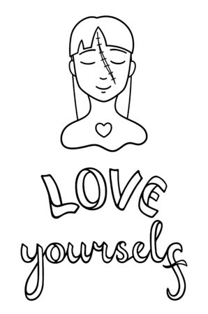 Portrait of girl with scar on her face. Face with injury. Love yourself lettering. Body positive slogan. Outline style isolated vector illustration on white background. Ilustração