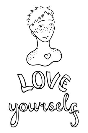 Portrait of boy with freckles on his face and shoulders. Skin with features. Love yourself lettering. Body positive slogan. Outline style isolated vector illustration on white background.