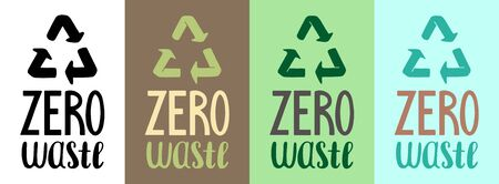 Zero waste handdrawn letterings with recycle signs set vector illustration. Different colors background. Inscriptions for World Environment Day.
