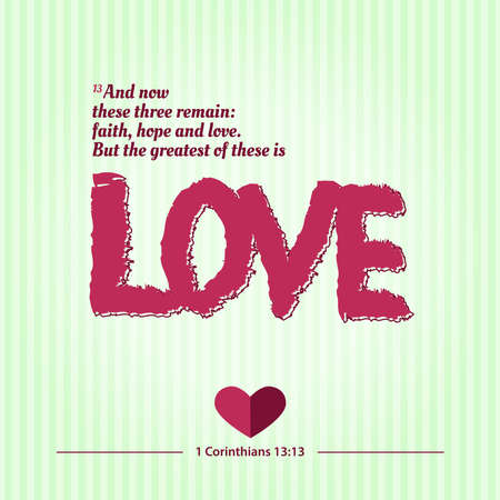 The Greatest of these is Love, Lettering typography bible verses 1 Corinthians 13 pink on green, poster or banner design for social media posts. Vector Illustration