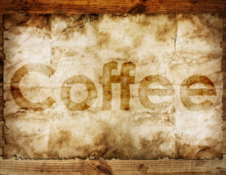 Coffee text on old paper background