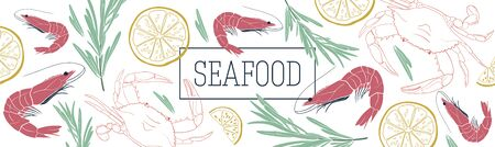 Seafood banner vector template. Hand drawn illustration. Crabs, shrimps, lemon slices and rosemary. Fish and sea food restaurant menu, card, business promote.