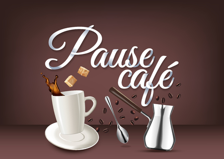 coffee beans: Coffee break in french language, paper hand lettering calligraphy. Vector illustration with coffee objects and text.