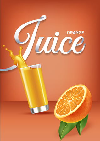 Vector realistic isolated illustration of orange and orange juice in glass. Ad poster with 3d effect of fresh beverage with splash. Healthy organic orange fruit and juice on orange background. Illustration