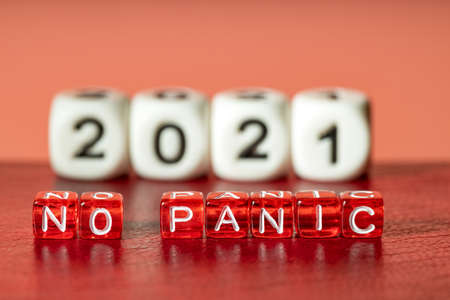 on red dice the word no panic background year 2021, this year no need to panic