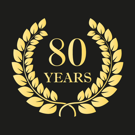 80 years anniversary laurel wreath sign or emblem. Template for celebration and congratulation design. 80th anniversary golden label. Vector illustration. Illustration