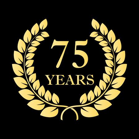 75 years icon. 75th anniversary or birthday laurel wreath emblem. Vector illustration.