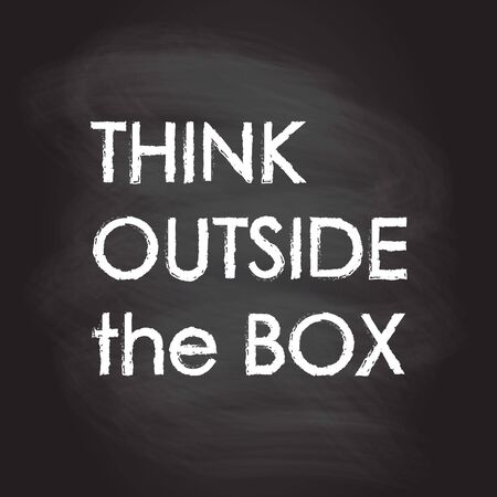 Think Outside the Box typography design, banner, motivational poster, t-shirt print design and apparels graphic isolated on blackboard texture with chalk rubbed background. Vector illustration.