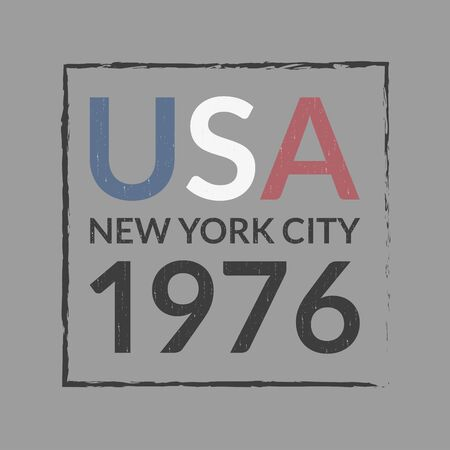 USA and New York City t-shirt print design and apparels graphic. Sport, college, varsity typography. Vintage clothes graphic with grunge texture. Poster, banner, placard. Vector illustration. Archivio Fotografico - 150343545