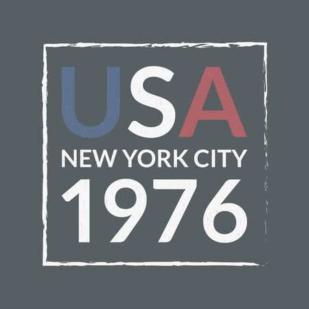 USA and New York City t-shirt print design and apparels graphic. Sport, college, varsity typography. Vintage clothes graphic with grunge texture. Poster, banner, placard. Vector illustration. Archivio Fotografico - 150343548