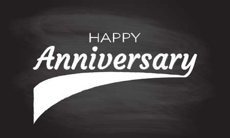 Happy anniversary logo isolated on blackboard texture with chalk rubbed background. Birthday, celebration or invitation card design element. Vector illustration.