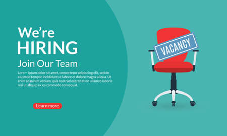 We are Hiring banner. Hire for the Job concept. Empty Office Chair with a Vacancy sign. Vector illustration. Ilustração