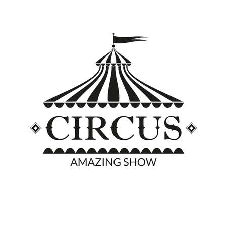 Circus badge or label with circus tent. Carnival poster or banner. Amusement show design element with vintage marquee. Vector illustration.