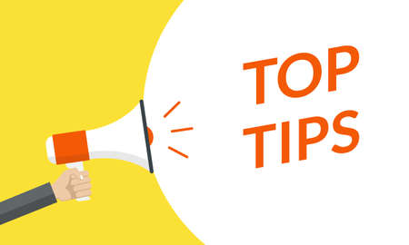 Top tips announcement with hand is holding a megaphone or loud speaker. Banner for business with helpful idea or service solution. Vector illustration.