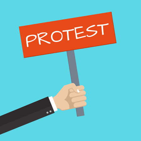 Protest placard. Hand holding a protest sign or banner. Revolution, politic or riot design template. Vector illustration.