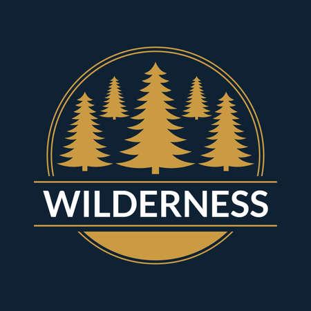 Wilderness emblem or logo. Forest label. Camp, outdoor adventure design concept. Vector illustration.