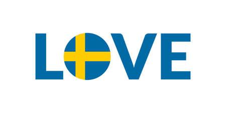 Love Sweden design with Swedish flag. Patriotic logo, sticker or badge. Typography design for T-shirt graphic. Vector illustration.