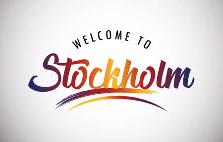 Stockholm Welcome To Message in Beautiful Colored Modern Gradients Vector Illustration.