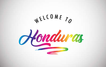 Honduras Welcome To Message in Beautiful and HandWritten Vibrant Modern Gradients Vector Illustration.