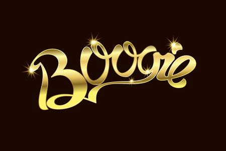 boogie: Boogie an inscription Gold text. Vector illustration