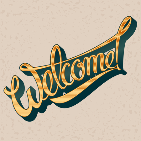 script writing: Inscription Welcome to the vintage style. Vector illustration Illustration