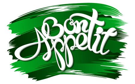 bon: Bon appetit an inscription on paint background. Vector illustration