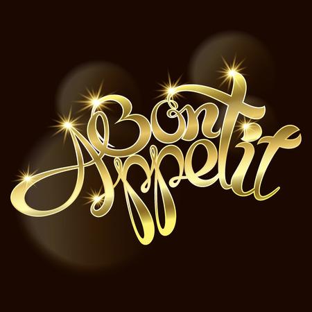 bon: Bon appetit an inscription Gold text. Vector illustration Illustration