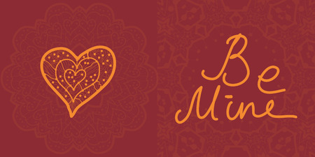 Be mine. Love concept. Valentine cards, vector design editable. Abstract flyer template. Hand drywing post card. Oriental ottoman pattern on background. Herat shape element Vector