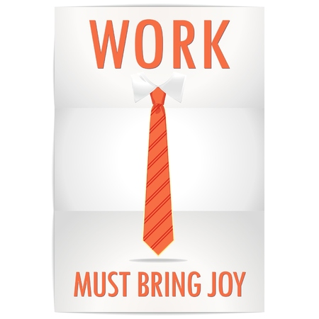Poster of job must bring joy with a cheerful orange tie
