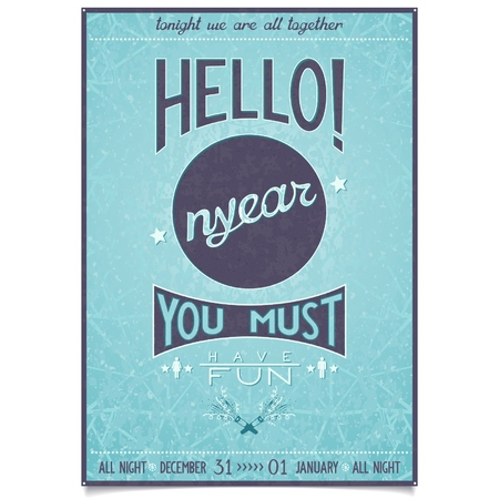 must: Vintage christmas poster with text greetings and wishes hello new year, you must have fun  vector eps10