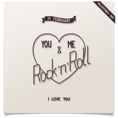 Beautiful heart for Happy valentine s day  Conceptual greeting card with lettering 14 FEBRUARY - YOU, ME AND ROCK  N ROLL   Stock Vector - 25042031