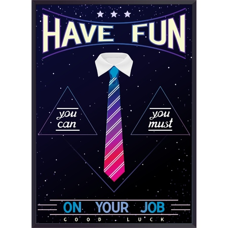 Poster quote about job - have fun on your job   Vector