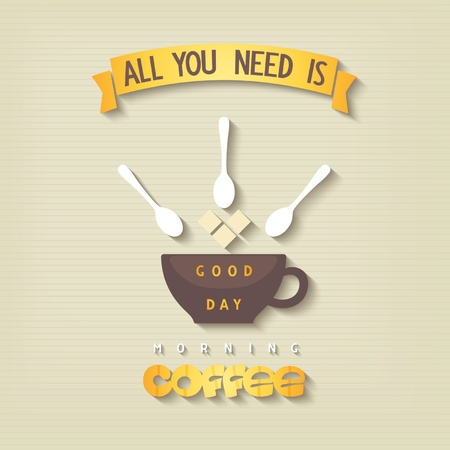 Morning cup of coffee and good day design card  Vector eps10 Illustration
