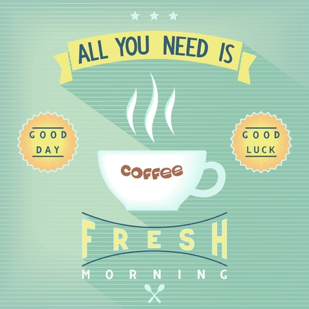 Fresh morning cup of coffee design poster  Vector eps8 Vector