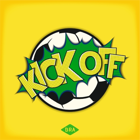 kick off: Kick off football match. Pop art speech bubble with soccer ball and lettering comic style. Vector eps 10