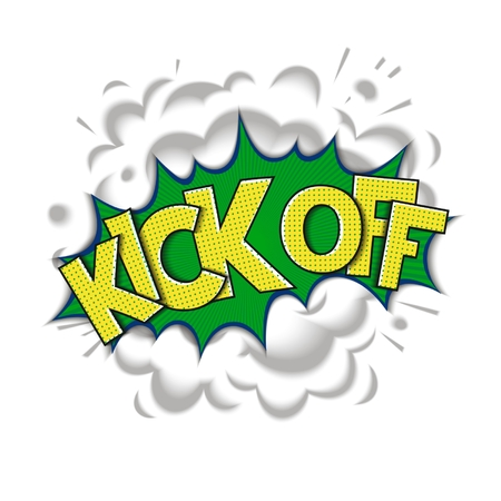 kick off: Kick off - pop art speech bubble. Cartoon comic art with realistic smoke and lettering. Vector eps 10