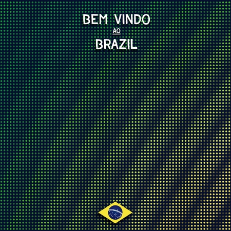 inscribed: Digital background Brazil with shimmering color transition. Inscription - Welcome to Brazil in Portuguese.    Illustration